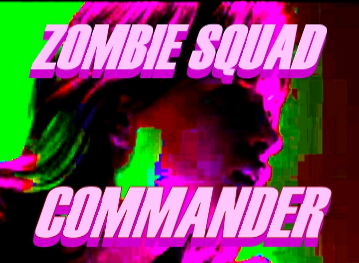 """ZOMBIE SQUAD COMMANDER!"" Is A RUBBER DOLL™ MOTION PICTURES Feature Film - Girl Power Extreme!"